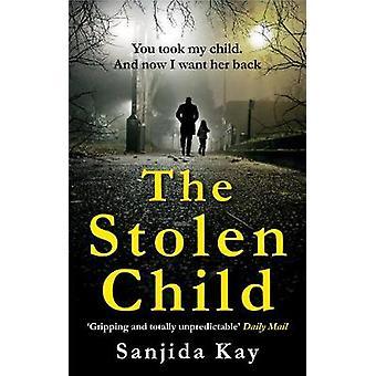 Stolen Child by Sanjida Kay