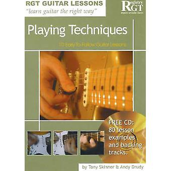 Playing Techniques by Tony Skinner