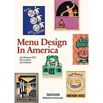 Menu Design in America by Jim Heimann