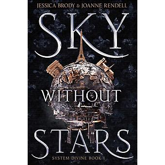 Sky Without Stars by Brody & JessicaRendell & Joanne