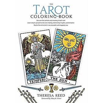 The Tarot Coloring Book by Theresa Reed