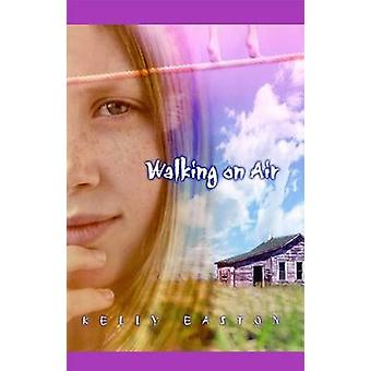 Walking on Air by Easton & Kelly