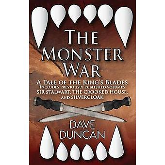 The Monster War A Tale of the Kings Blades by Duncan & Dave