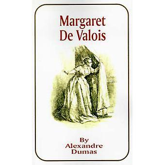 Margaret de Valois by Dumas & Alexandre