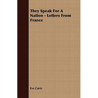 They Speak For A Nation  Letters From France by Curie & Eve