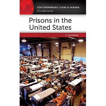 Prisons in the United States A Reference Handbook by Banks & Cyndi