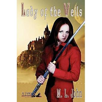 Lady of the Veils by John & M. L.