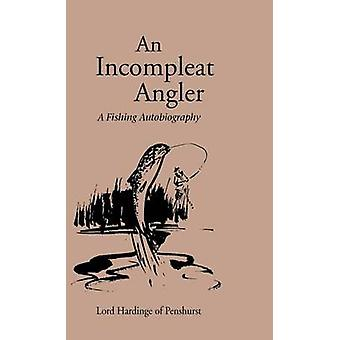 An Incompleat Angler by Hardinge & Lord
