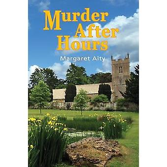 Murder After Hours by Alty & Margaret
