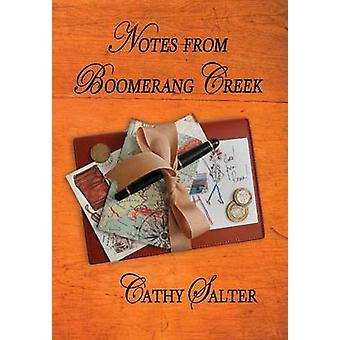 Notes from Boomerang Creek by Salter & Cathy