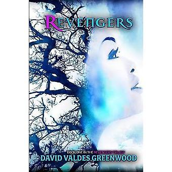 Revengers by Valdes Greenwood & David