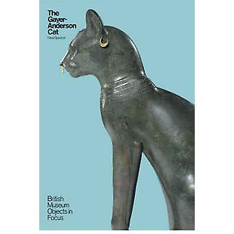 The Gayer-Anderson Cat by Neal Spencer - 9780714119731 Book