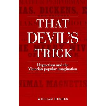 That Devils Trick by William Hughes