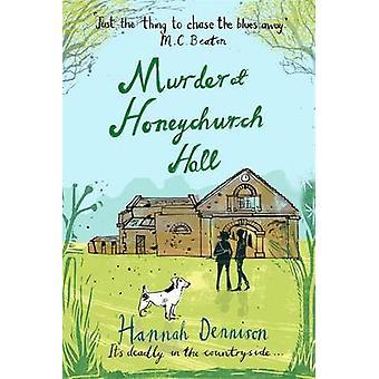 القتل في قاعة Honeychurch بهانا دينيسون-كتاب 9781472114464