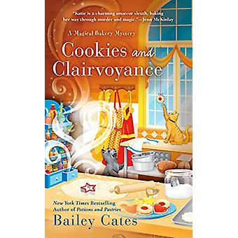 Cookies And Clairvoyance by Bailey Cates - 9780399587016 Book