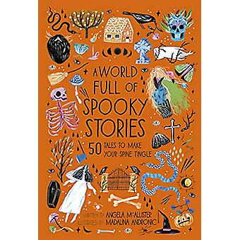 A World Full of Spooky Stories by Angela McAllister - 9780711241473 B
