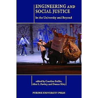 Engineering och social rättvisa - i universitetet och därefter av Carol