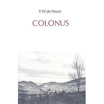 Colonus - Private Farm-Tenancy in Roman Italy During the Republic and