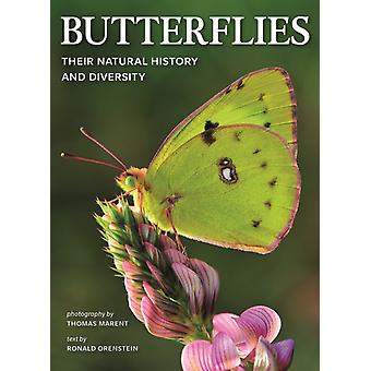 Butterflies Their Natural History and Diversity by Ronald Orenstein