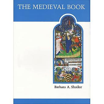 The Medieval Book: Illustrated from the Beinecke Rare Book and Manuscript Library, Vol. 28