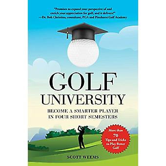 Golf University - Become a Better Putter - Driver - and More-the Smart