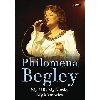Philomena Begley - My Life - My Music - My Memories door Philomena Begle