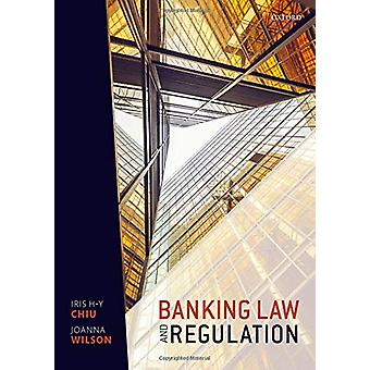 Banking Law and Regulation by Iris H-Y Chiu - 9780198784722 Book