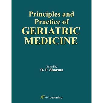 Principles & Practice of Geriatric Medicine by O.P. Sharma - 9789