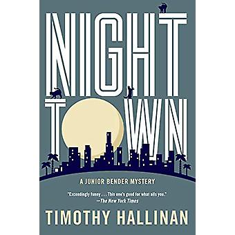 Nighttown by Timothy Hallinan - 9781641290913 Book