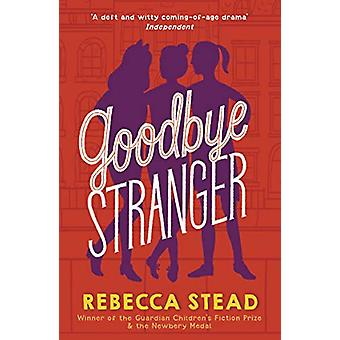 Goodbye Stranger by Rebecca Stead - 9781783449620 Book