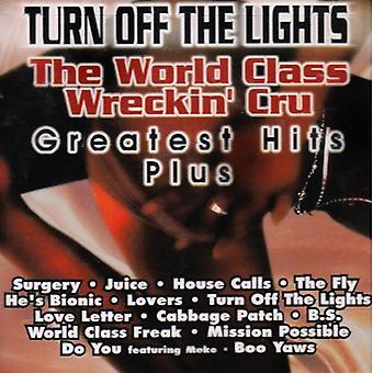 World Class Wreckin Crew - Turn Off the Lights-Greatest H [CD] USA import