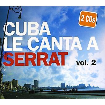 Cuba Canta a Serrat - Cuba Canta a Serrat: Vol. 2-Cuba Le Canta a Serrat [CD] USA import