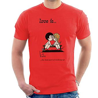 Love Is The Best Part Of Making Up Men-apos;s T-Shirt Love Is The Best Part Of Making Up Men-apos;s T-Shirt Love Is The Best Part Of Making Up Men-apos;s T-Shirt Love Is