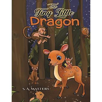 The Tiny Little Dragon by S A Masters