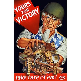 Vintage World War II poster of Uncle Sam wearing a helmet and holding rifles ammo and other military supplies It reads Yours For Victory take care of em Poster Print