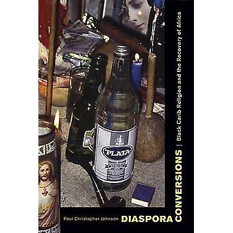 Diaspora omvandlingar - Svart Carib religion och återställningen av Afrika