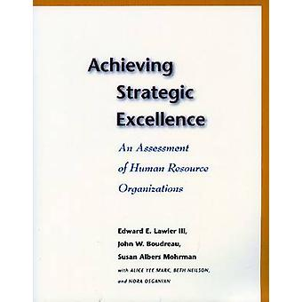 Uppnå strategisk excellens - En bedömning av personalorganet