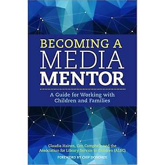 Mediamentoriksi ryhtyminen - opas lasten ja familin kanssa työskentelyyn