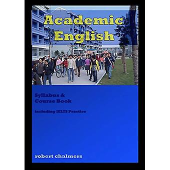 Academic English Course Book by Robert Chalmers - 9780980798531 Book