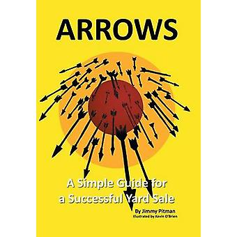 Arrows - A Simple Guide for a Successful Yard Sale by Jimmy Pitman - 9
