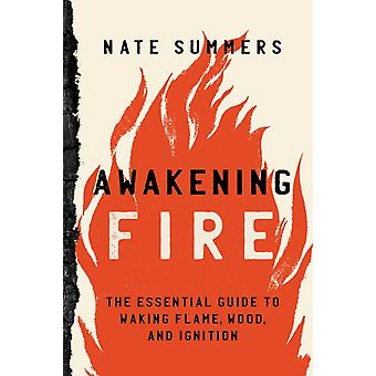 Awakening Fire by Nate Summers