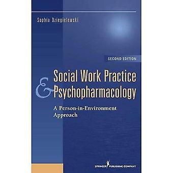 Prática de Trabalho Social e Psicofarmacologia: Uma Abordagem Pessoa no Ambiente