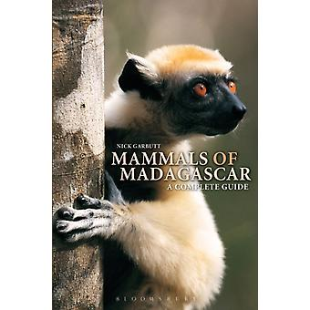 Mammals of Madagascar  A Complete Guide by Nick Garbutt
