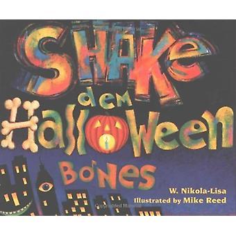 Shake Dem Halloween Bones by NikolaLisa & W.