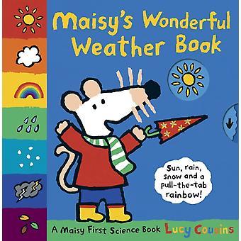 Maisys underbara väderbok En maisy första vetenskapsbok av Lucy Cousins