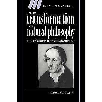 The Transformation of Natural Philosophy: The Case of Philip Melancthon