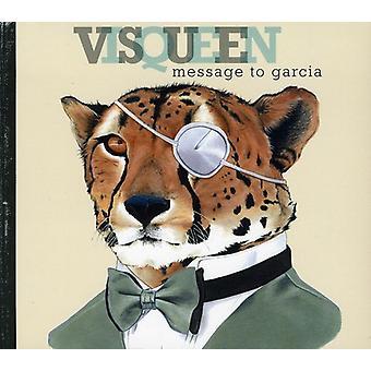 Visqueen - bericht naar Garcia [CD] USA import