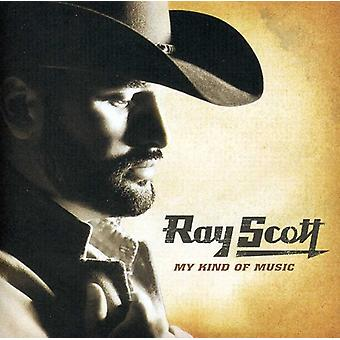 Ray Scott - importation USA My Kind of Music [CD]