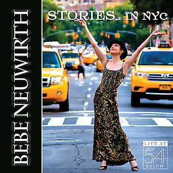 Bebe Neuwirth - histoires à New York : Live at 54 ci-dessous importation USA [CD]