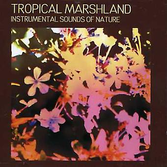 Sounds of Nature - Tropical Marshland [CD] USA import